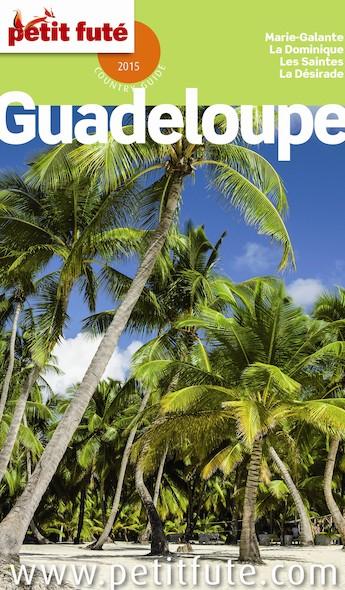 Guadeloupe 2015 Petit Futé (avec cartes, photos + avis des lecteurs)