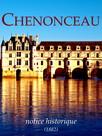 Chenonceau, notice historique : L'histoire du château des Dames...