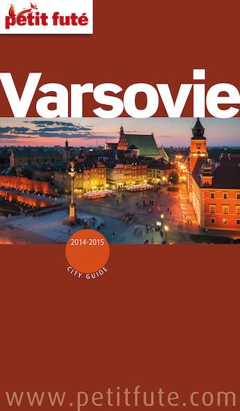 Varsovie 2014 Petit Futé (avec cartes, photos + avis des lecteurs)