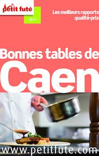 Bonnes tables de Caen 2014 Petit Futé | Auzias, Dominique