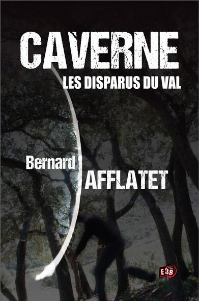 Caverne - Les disparus du Val