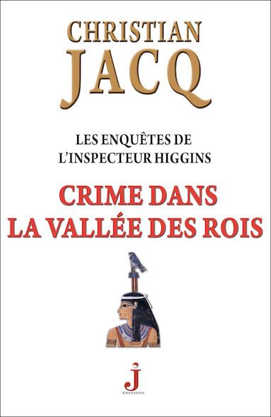 Les enquêtes de l'inspecteur Higgins, tome 16 : Crime dans la vallée des rois