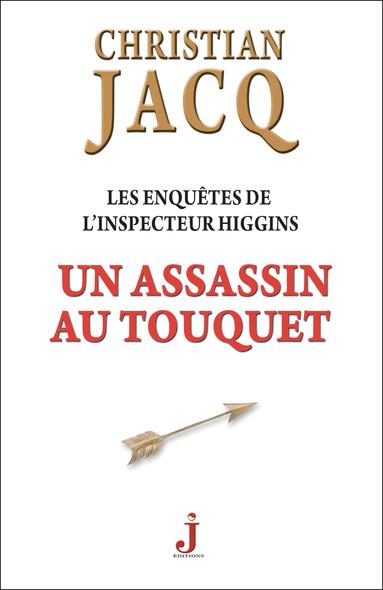 Les enquêtes de l'inspecteur Higgins, tome 17 : Un assassin au Touquet