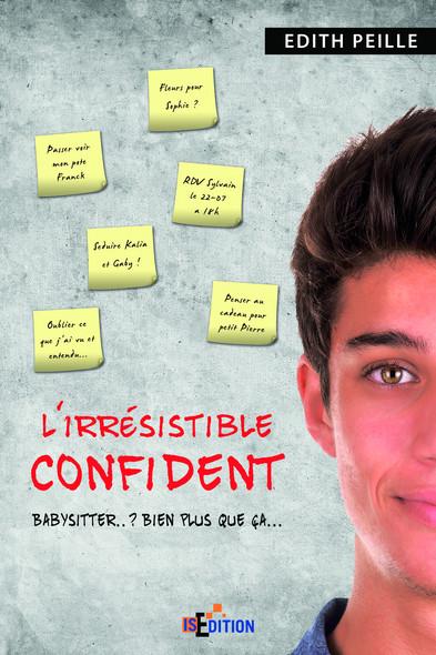 L'irrésistible confident