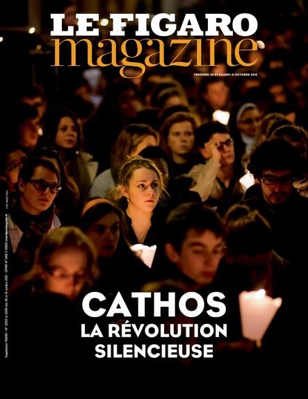 Le Figaro Magazine - Novembre 2015 : Cathos, la révolution silencieuse