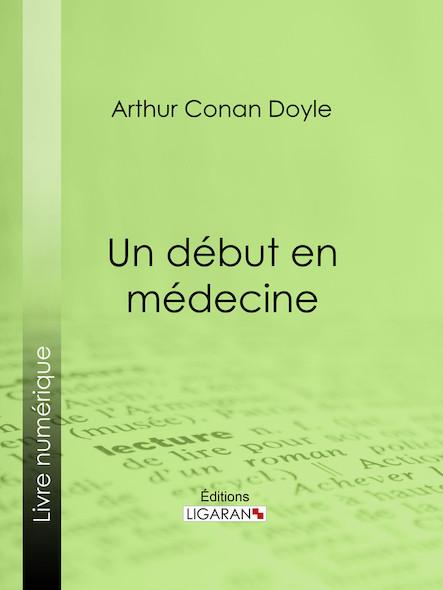 Un début en médecine