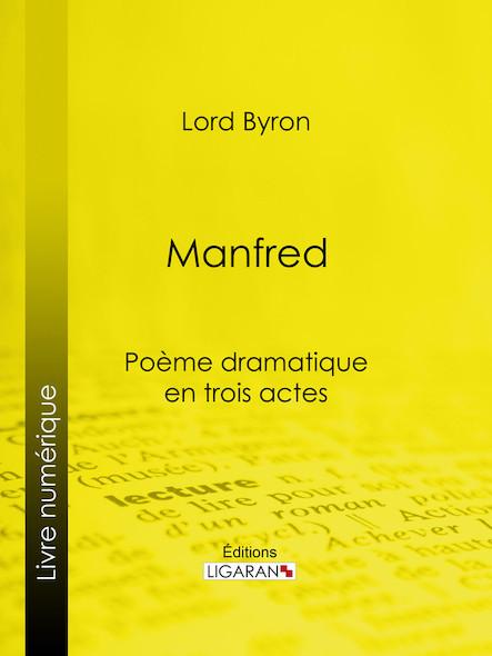 Manfred, Poème dramatique en trois actes