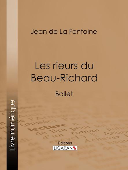 Les rieurs du Beau-Richard, Ballet