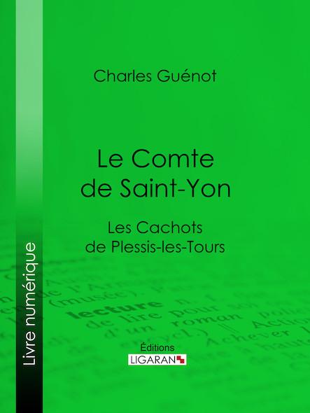 Le Comte de Saint-Yon, Les Cachots de Plessis-les-Tours