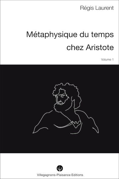 METAPHYSIQUE DU TEMPS CHEZ ARISTOTE - I - Recherches historiques sur les conceptions mythologiques  et astronomiques précédant la philosophie aristotélicienne