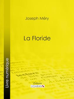 La Floride | Méry Joseph