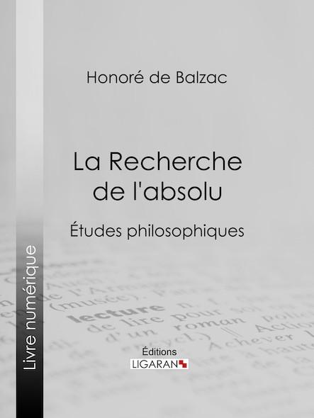 La Recherche de l'absolu, Études philosophiques