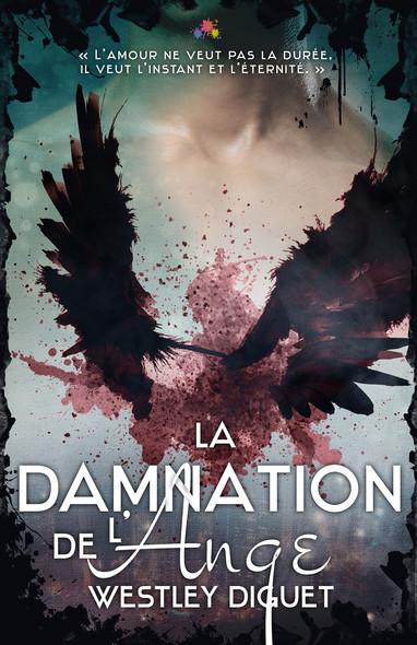La Damnation de l'ange : Maux Célestes, T1