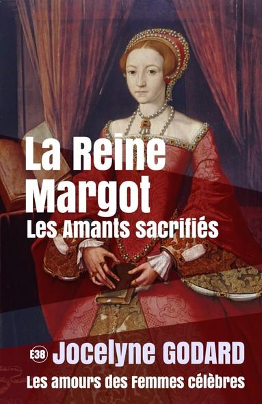 La Reine Margot, les amants sacrifiés