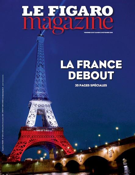 Le Figaro Magazine -  Novembre 2015 : La France Debout