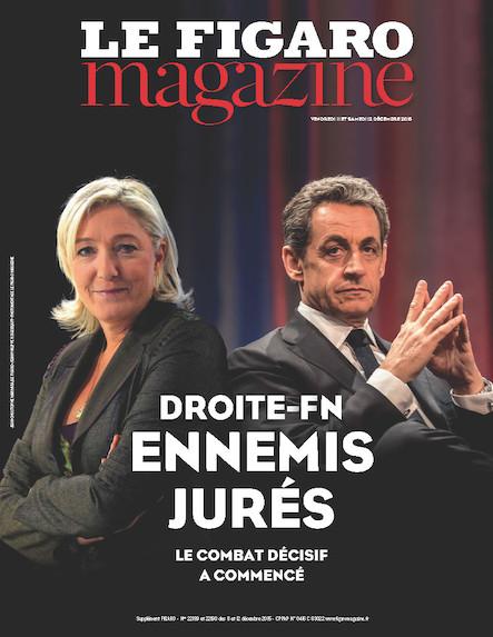 Le Figaro Magazine - Décembre 2015 : Droite -FN : Ennemis jurés