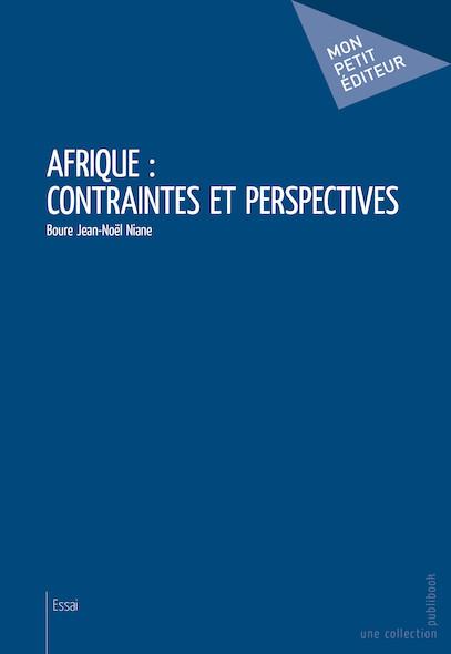 Afrique : contraintes et perspectives