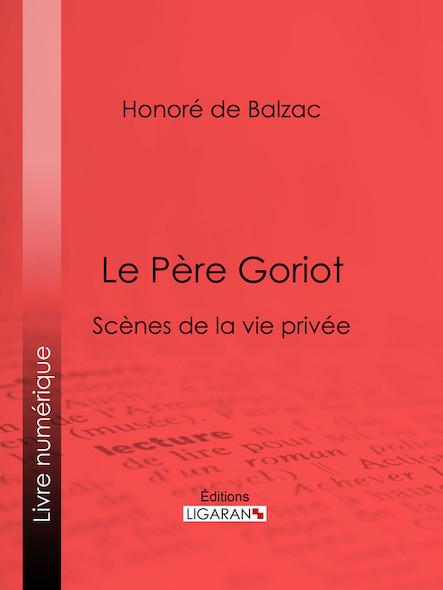 Le Père Goriot, Scènes de la vie privée