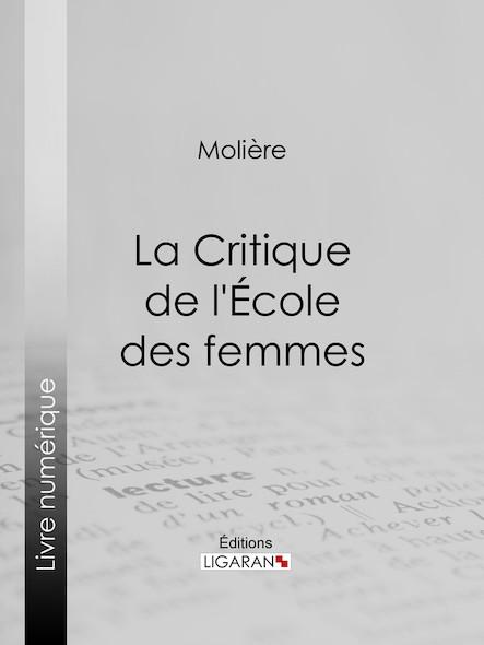 La Critique de l'Ecole des femmes