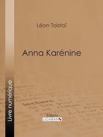 Anna Karénine | Léon, Tolstoï