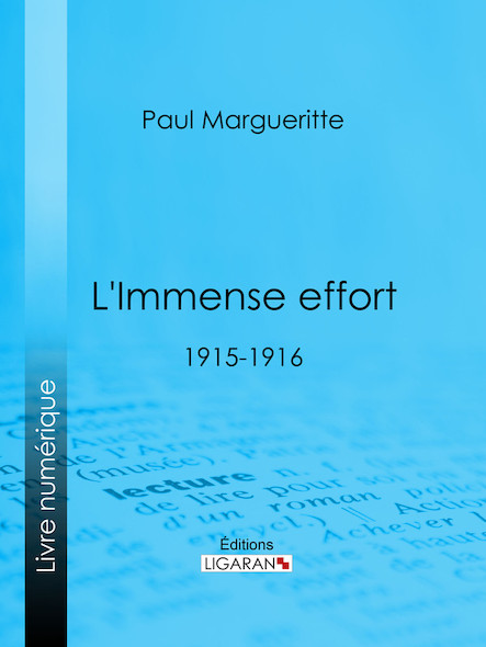 L'Immense effort, 1915-1916