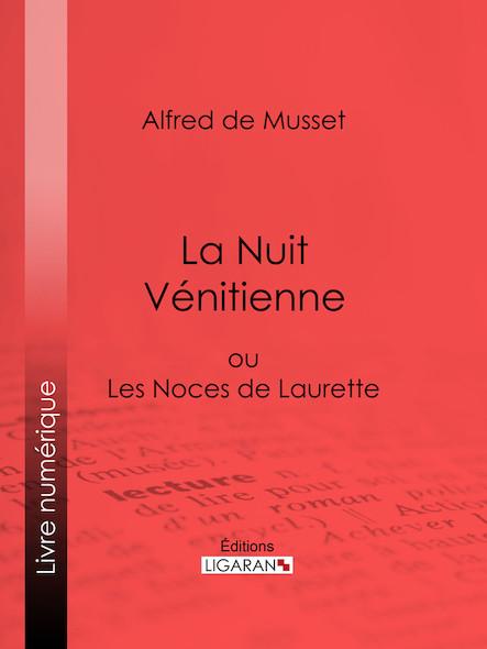 La Nuit Vénitienne, ou Les Noces de Laurette
