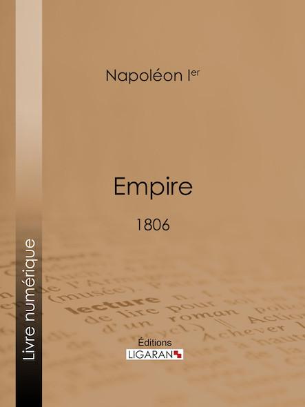 Empire, 1806