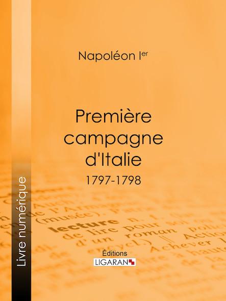 Première campagne d'Italie, 1797-1798