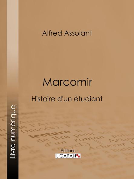 Marcomir, Histoire d'un étudiant