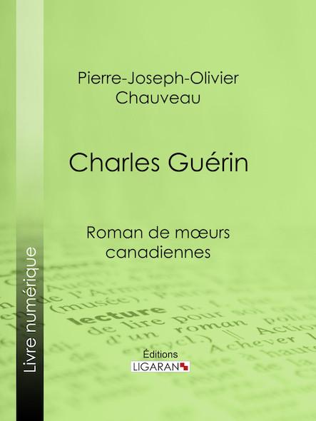 Charles Guérin, Roman de mœurs canadiennes