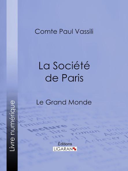La Société de Paris, Le Grand monde