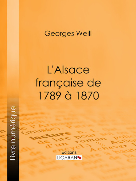 L'Alsace française de 1789 à 1870