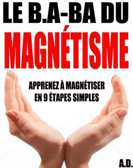 Le B.A-BA du magnétisme