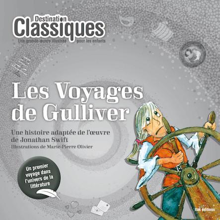 Les voyages de Gulliver - Destination Classiques