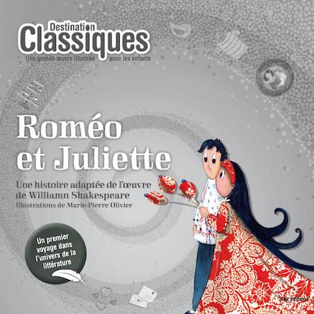 Roméo et Juliette - Destination Classiques