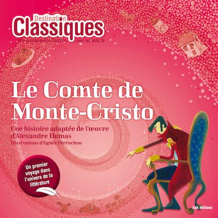 Le comte de Monte Cristo - Destination Classiques