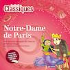Notre-Dame de Paris- Destination Classiques