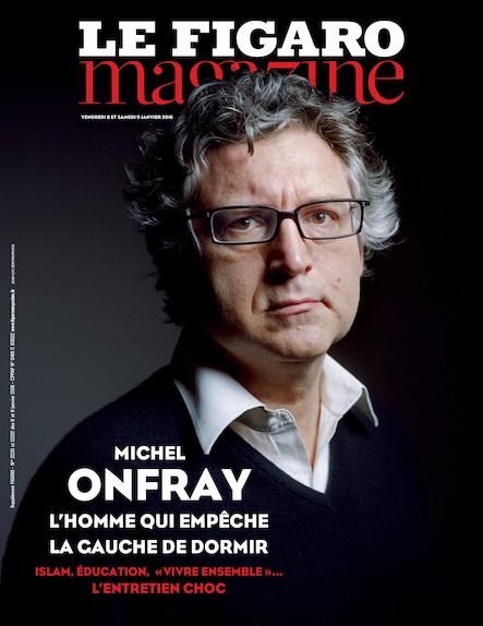 Le Figaro Magazine - Janvier 2016 : Michel Onfray