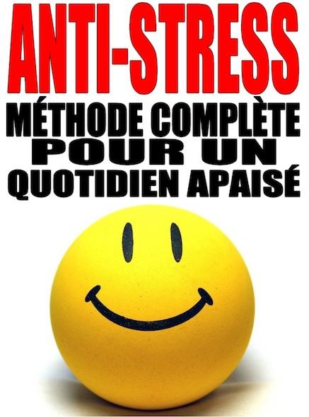 Anti-Stress - Méthode bien-être pour un quotidien apaisé