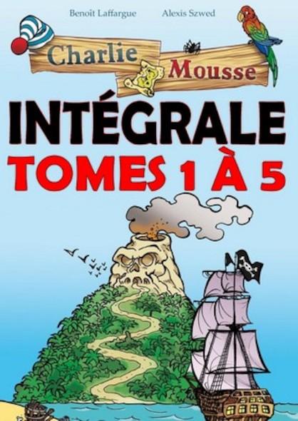 Charlie Mousse Intégrale - Tomes 1 à 5