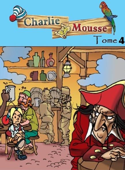 Charlie Mousse - Tome 4 - Une nouvelle expédition
