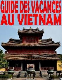 Guide des vacances au Vietnam | Collectif