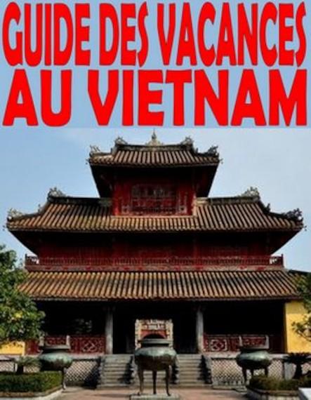 Guide des vacances au Vietnam