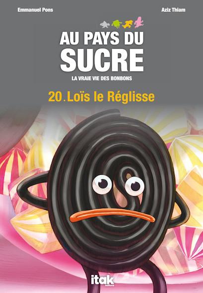 Au Pays du Sucre - Episode 20 - Loïs le Réglisse