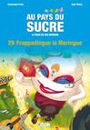 Au Pays du Sucre - Episode 29 - Frappadingue la Meringue