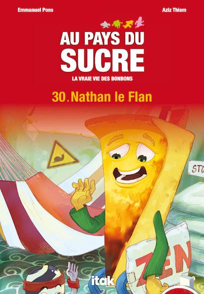 Au Pays du Sucre - Episode 30 - Nathan le Flan
