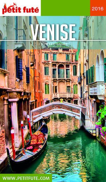 Venise 2016 Petit Futé (avec cartes, photos + avis des lecteurs)