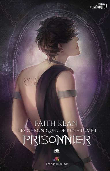 Prisonnier : Les chroniques de Ren, T1