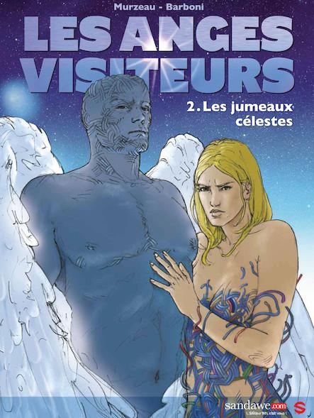 Les anges visiteurs, Tome 2 : Les Jumeaux célestes
