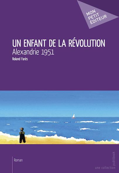 Un enfant de la révolution
